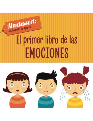 El primer libro de las emociones,...
